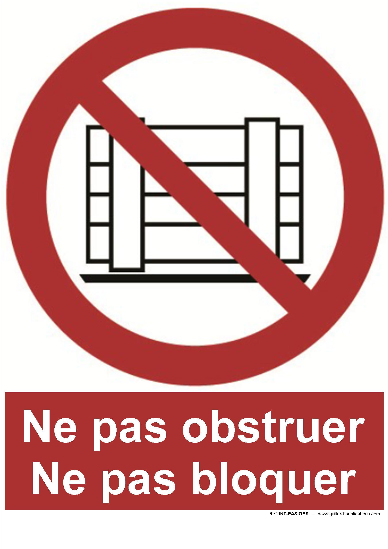 interdit d obstruer ou bloquer ou stocker gm