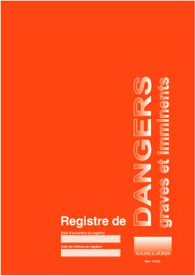 .. Registre de danger grave et imminent  - Edition GUILLARD - R.DGI