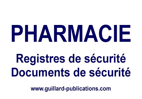Registres et documents techniques pour PHARMACIE d'OFFICINE