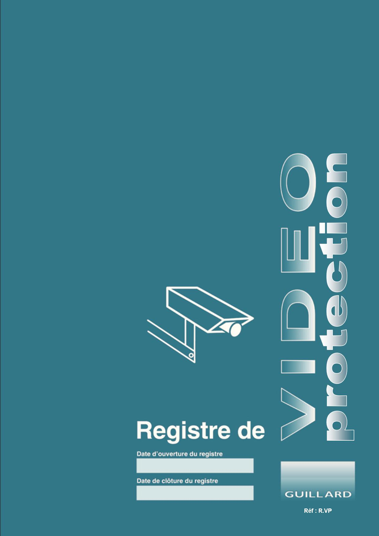 -- POLICE MUNICIPALE -- Registre de VIDEO PROTECTION  -  R.VP