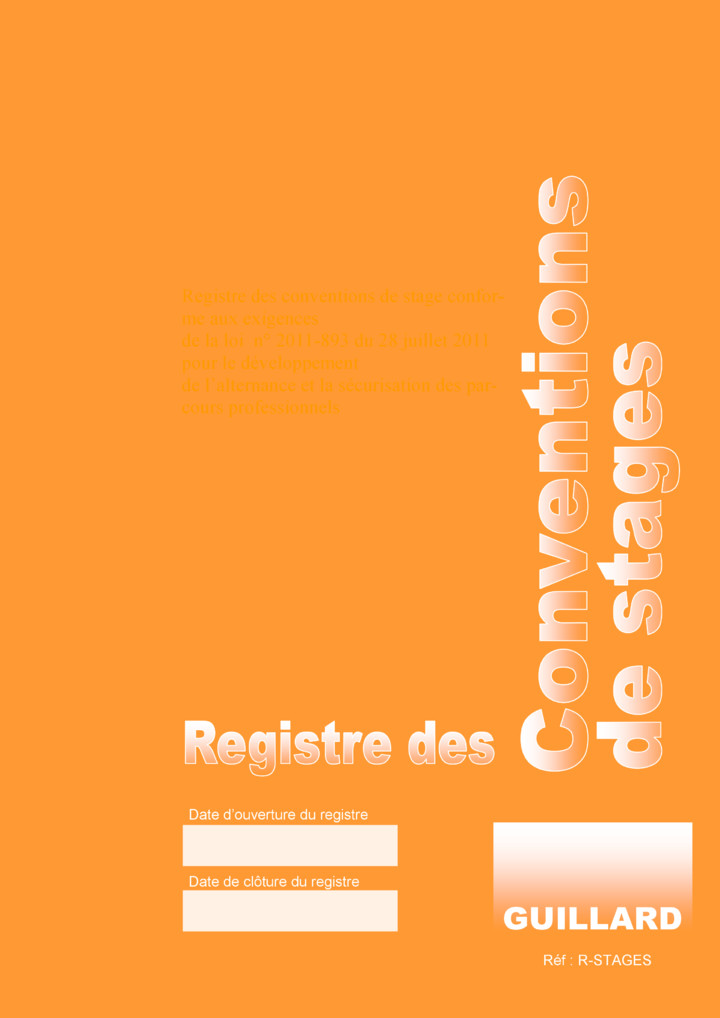.. Registre des CONVENTIONS DE STAGES  - Edition GUILLARD  - R.STAGES