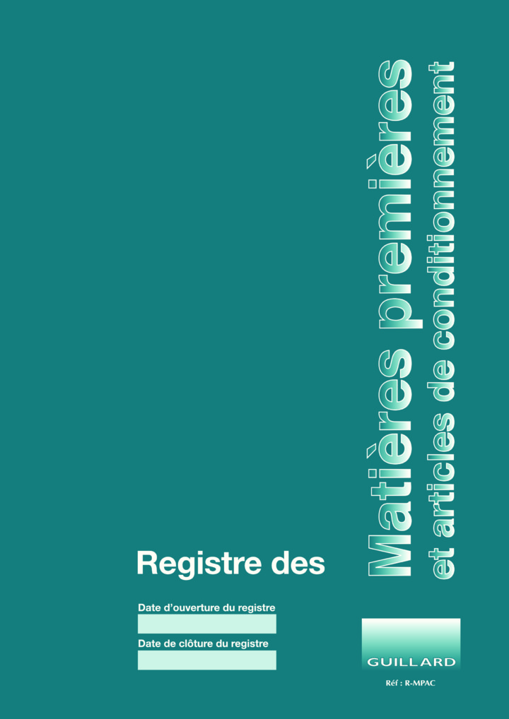 PHARMACIE Registre des MATIERES PREMIERES et articles de conditionnement - Edition GUILLARD - R.MPAC -