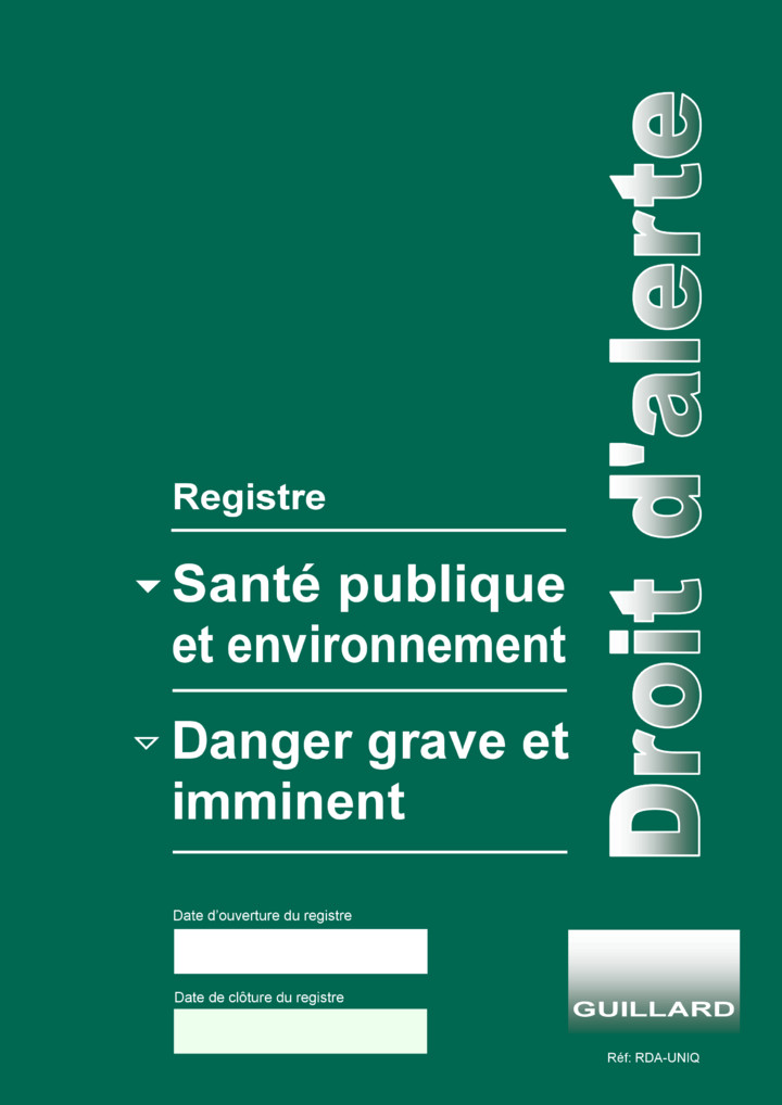 .. Registre  de SANTE PUBLIQUE et ENVIRONNEMENT + DANGERS GRAVES ET IMMINENTS, Registre Unique - RDA.UNIQ - Edition GUILLARD