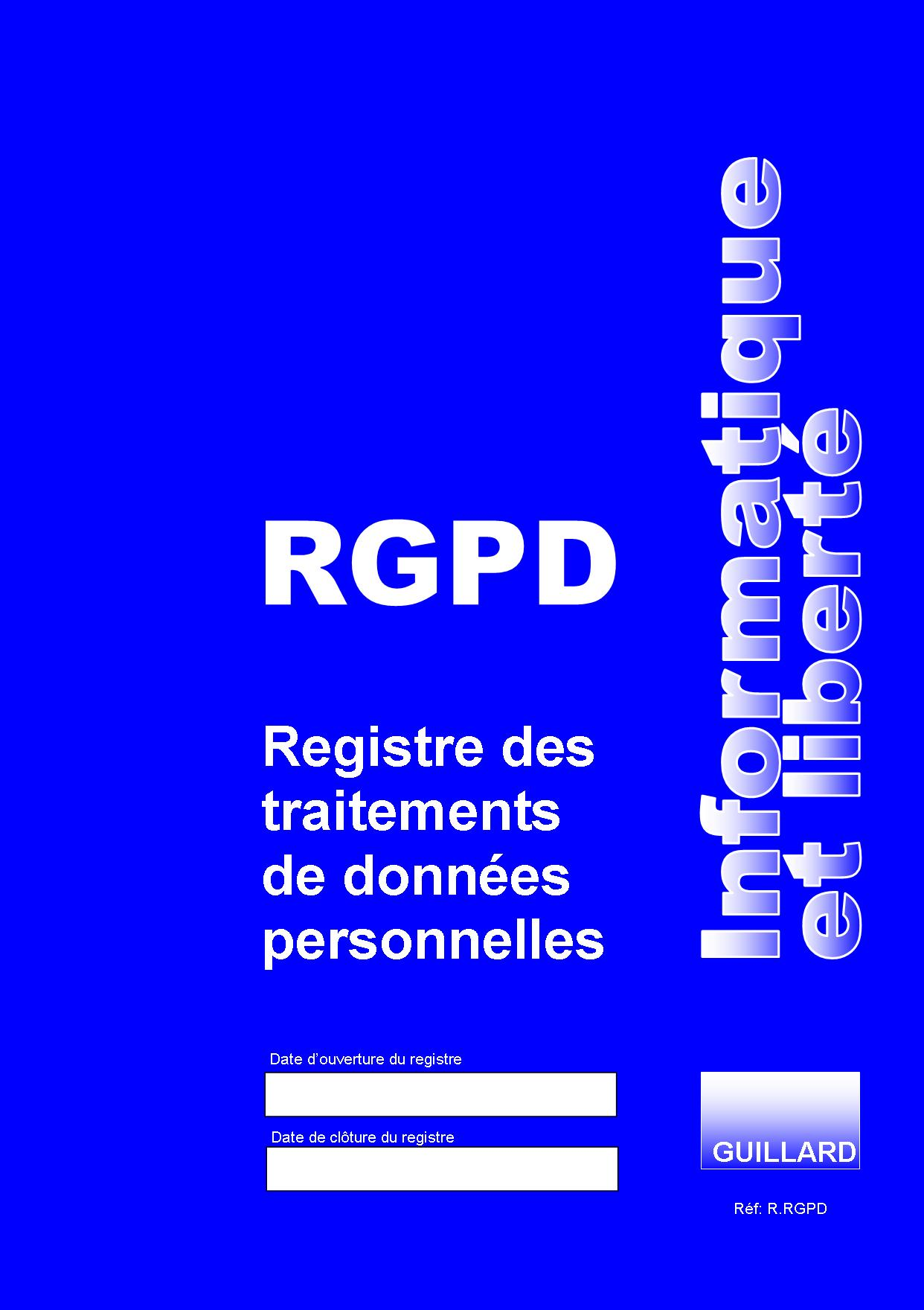 Registre des TRAITEMENTS DE DONNEES PERSONNELLES RGPD - R.RGPD