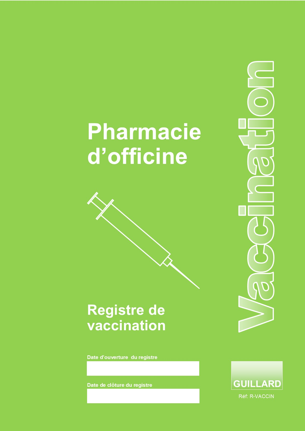 PHARMACIE Registre des VACCINATIONS en PHARMACIE D'OFFICINE - R.VACCIN