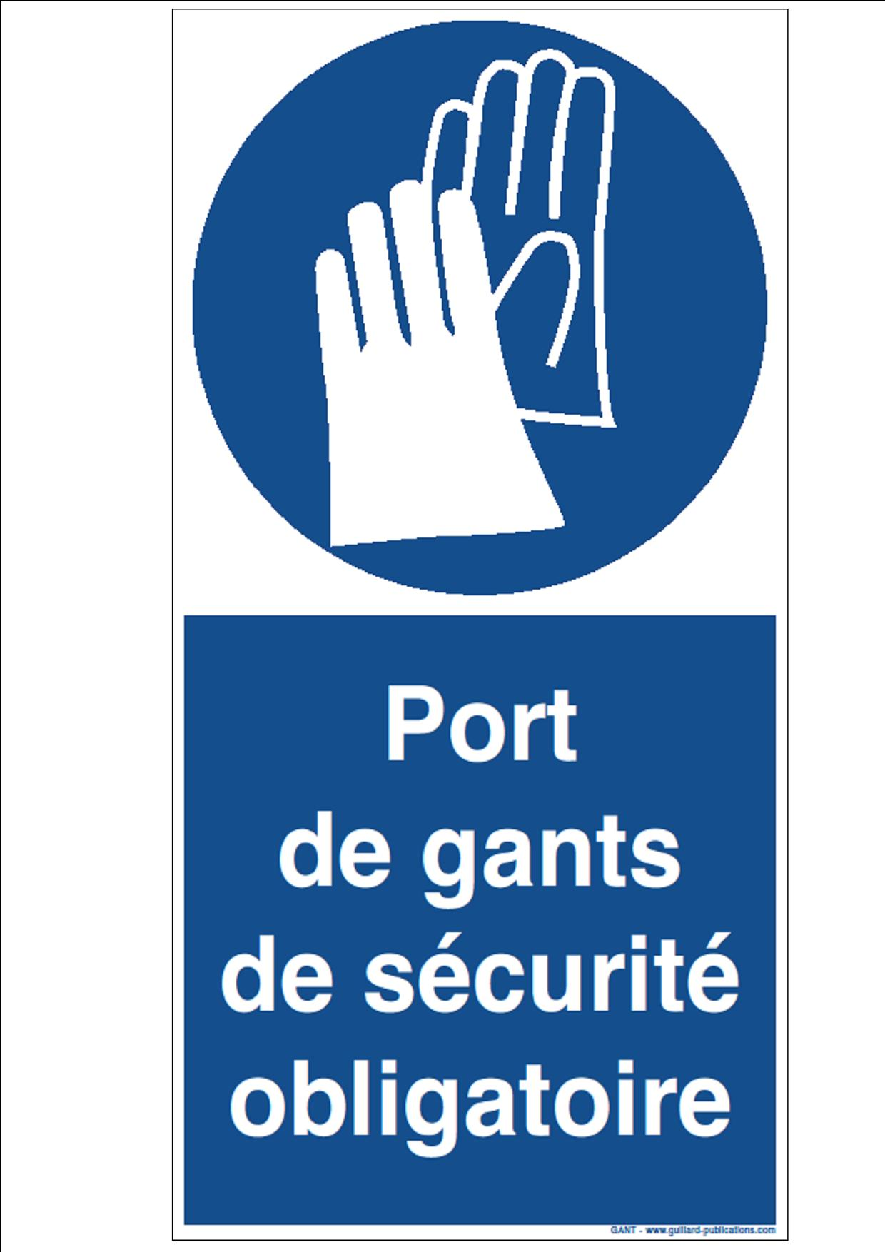 Signal PORT DE GANT DE PROTECTION OBLIGATOIRE