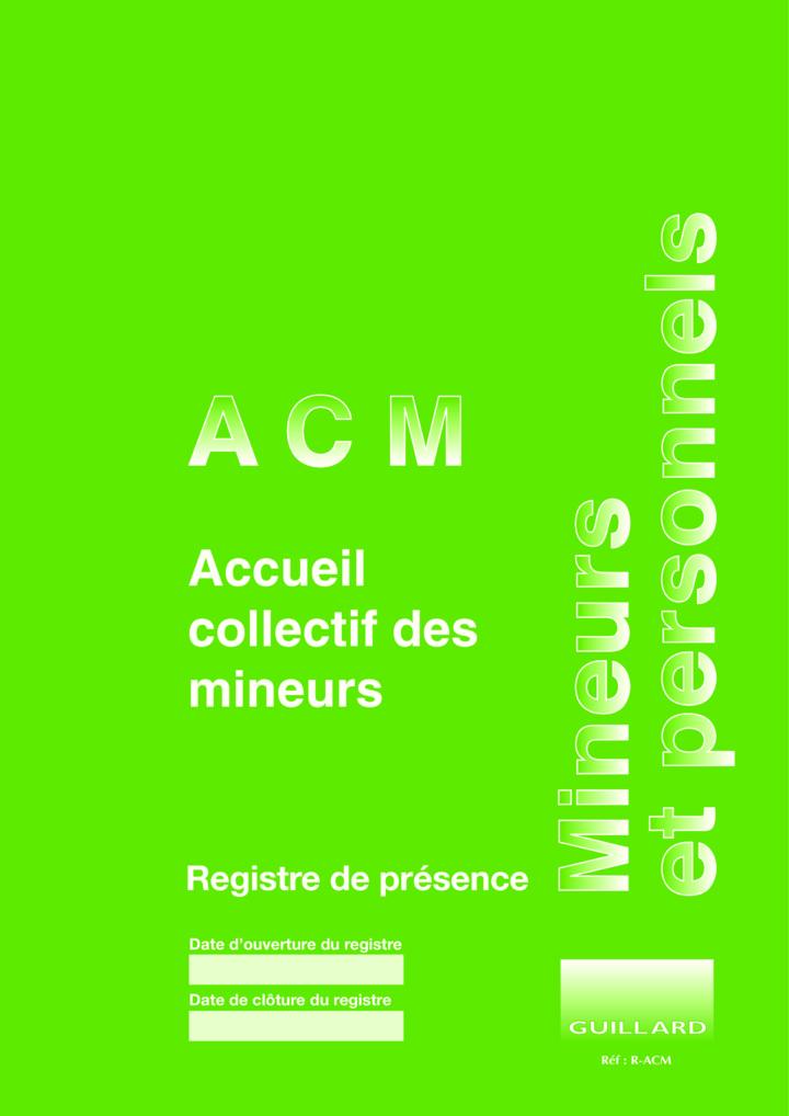 Registre de présence en ACCUEIL COLLECTIF DES MINEURS  - RACM- Edition GUILLARD