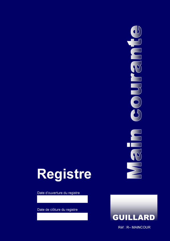 B1-b - SURVEILLANCE ET SECURITE - Registre de main courante (44 pages) - R.MAINCOUR - Edition GUILLARD