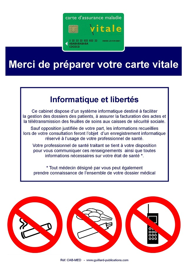 Signal d'interdiction en cabinet médical : Interdiction de FUMER, VAPOTER et TELEPHONER + PREPARER CARTE VITALE + INFORMATIQUE ET LIBERTES