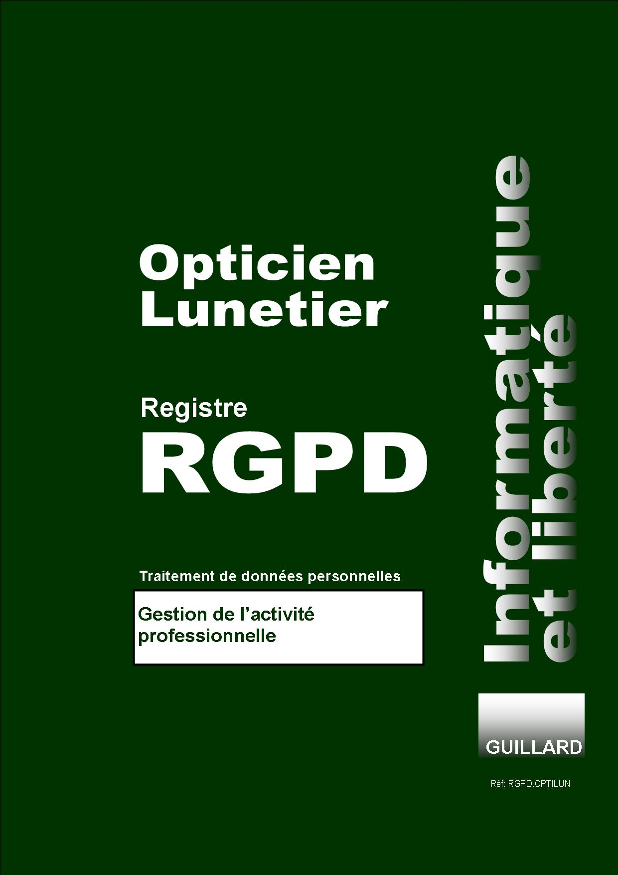 Registre  RGPD OPTICIEN LUNETIER de TRAITEMENT DES DONNEES PERSONNELLES - RGPD.OPTILUN